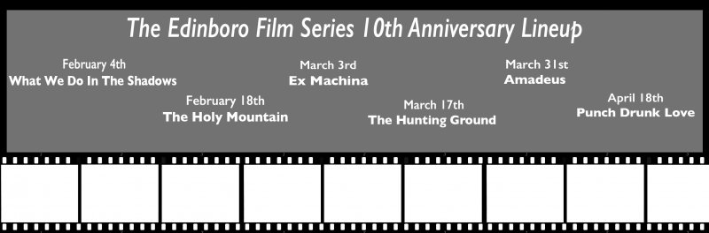 Edinboro Film Series anniversary lineup revealed by Cheyenne Majeed