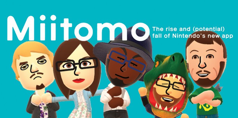 Miitomo: The rise and (potential) fall of Nintendo's new app  by Britton Rozzelle