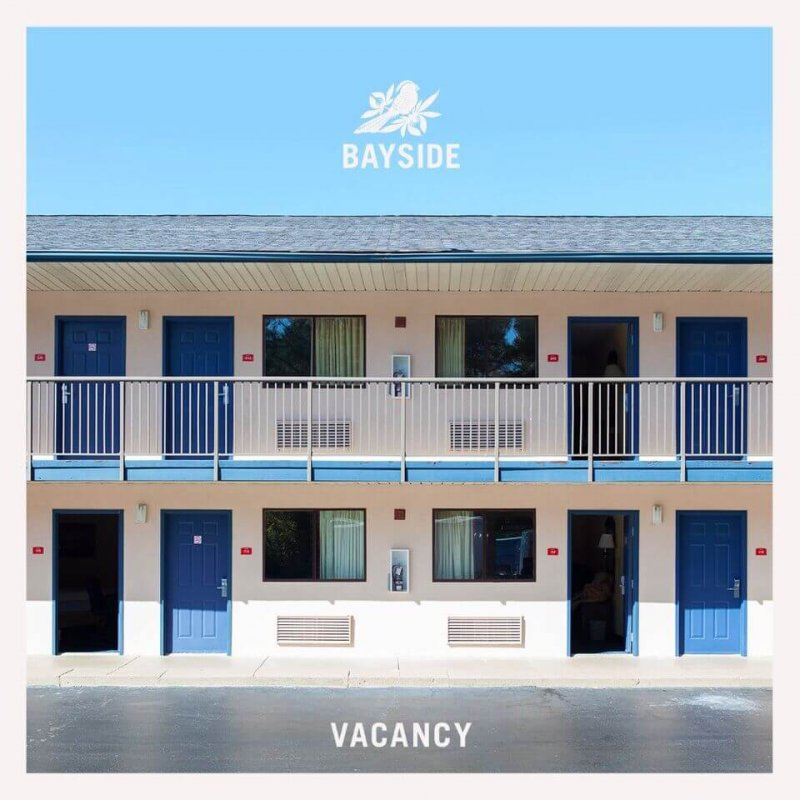 Album of the week: Bayside— Vacancy  by Kimberly Firestine