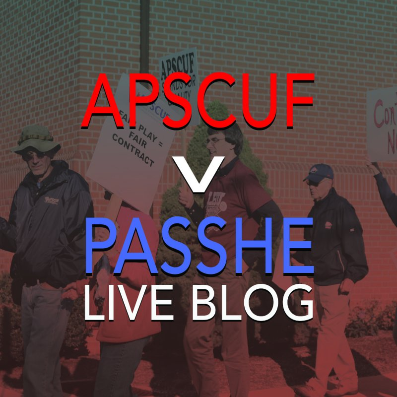Live Blog: APSCUF v. PASSHE by The Spectator