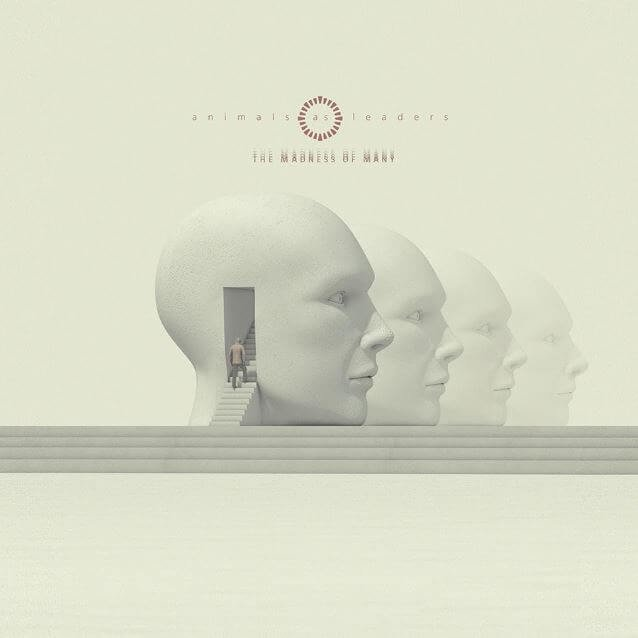 Album review: Animals as Leaders – The Madness of Many by Britton Rozzelle