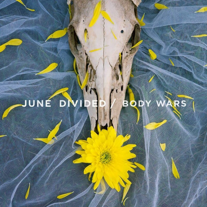 June Divided looks into promising future with new EP, 'Body Wars' by Kimberly Firestine