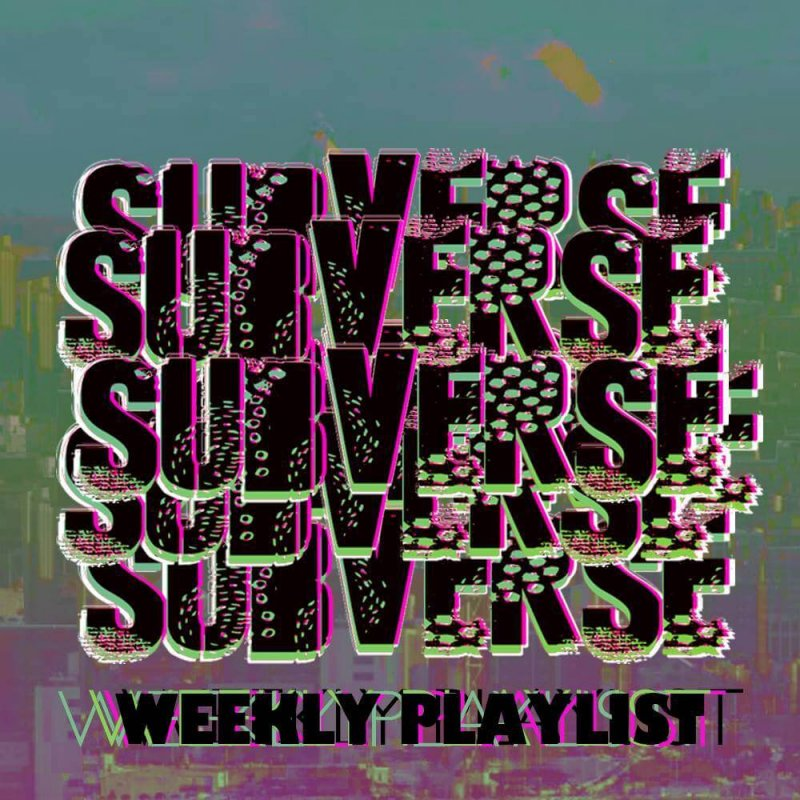 WFSE Subverse playlist — Week of May 3 by WFSE Radio