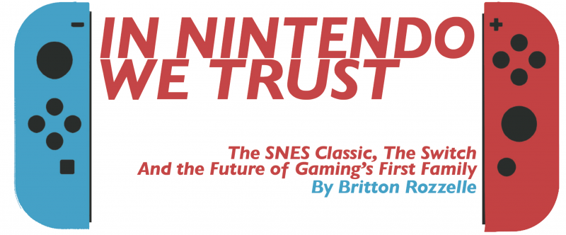 In Nintendo we trust by Britton Rozzelle