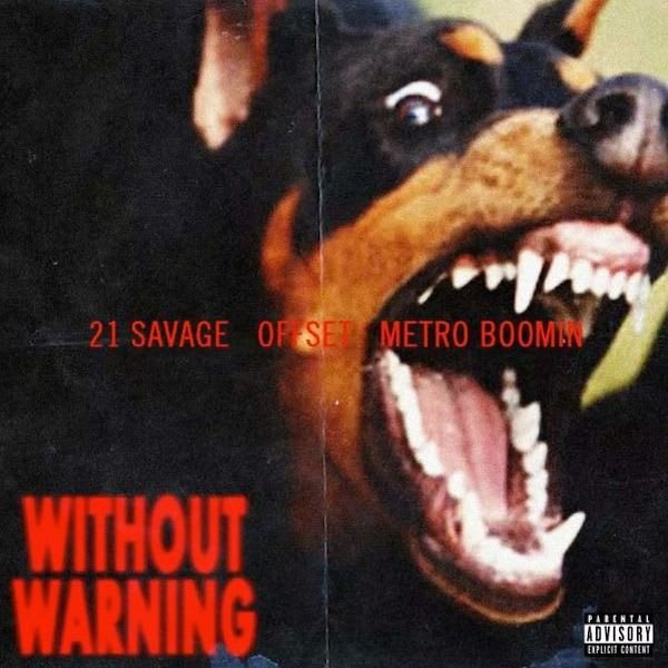 Review: 21 Savage — Without Warning by Gabriel Hypes