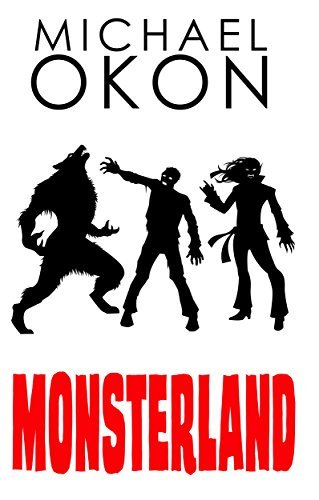 Review: Monsterland by Michael Okon by Erica Burkholder