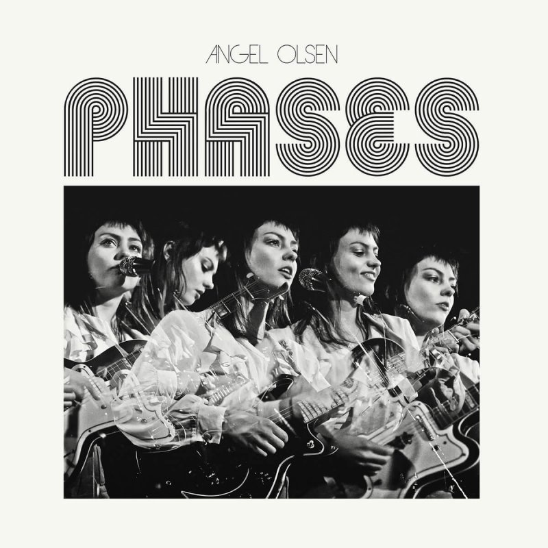 Review: Angel Olsen — Phases by Livia Homerski