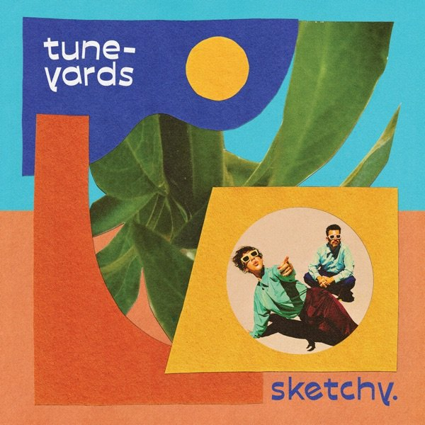 Album Review: Tune-Yards — sketchy. by Teddy Rankin